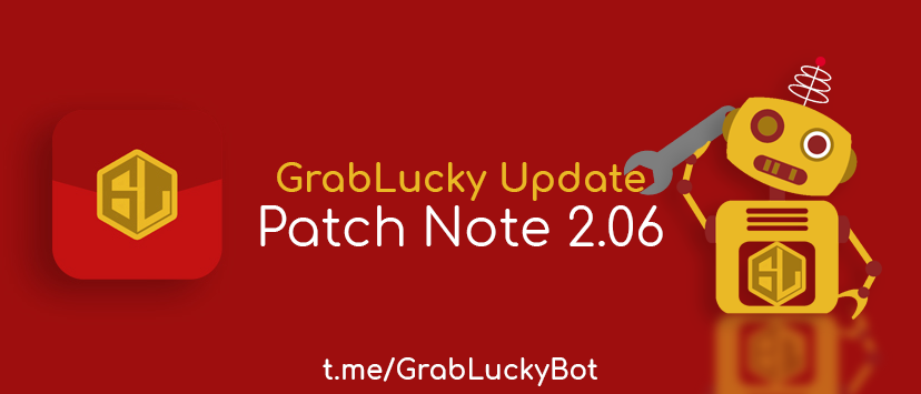 GrabLucky Patch Notes V2.06